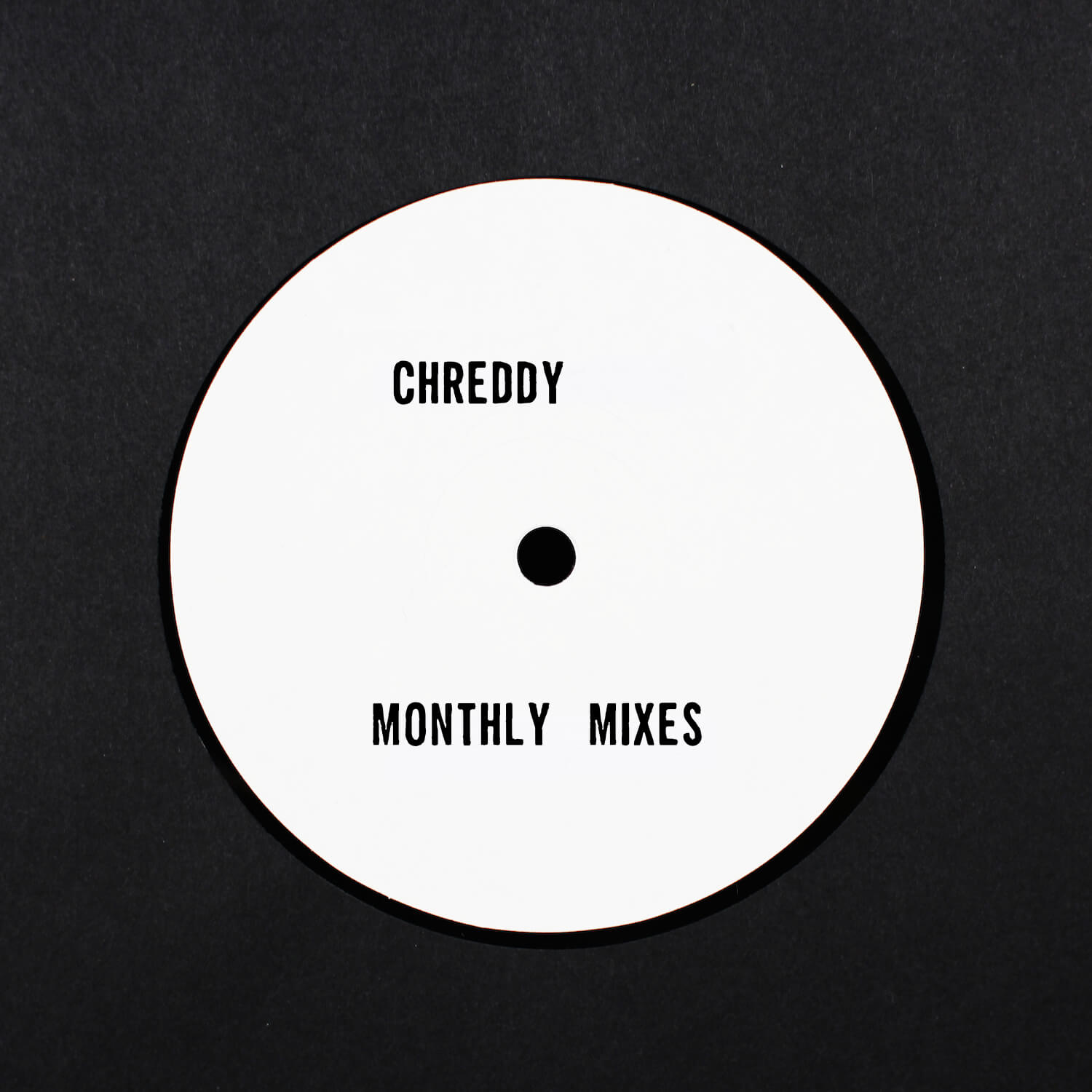 Chreddy's Monthly Mixes